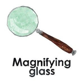 """magnifying glass - 6"""" Panel"""