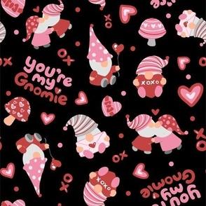 youre my gnomie