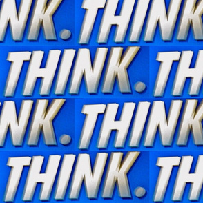 Think.
