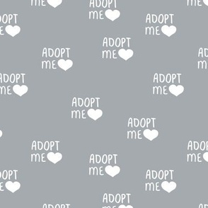 Adopt me pet love adopt don't stop dogs and cats good cause design cool gray
