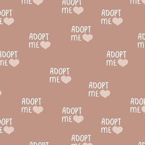 Adopt me pet love adopt don't stop dogs and cats good cause design sienna beige white