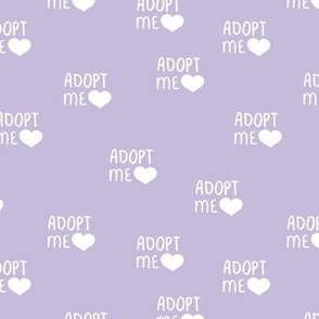 Adopt me pet love adopt don't stop dogs and cats good cause design lilac purple