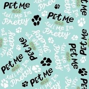 Pet Me and Tell me I'm pretty- Aqua