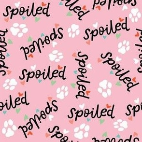 Spoiled- Pink