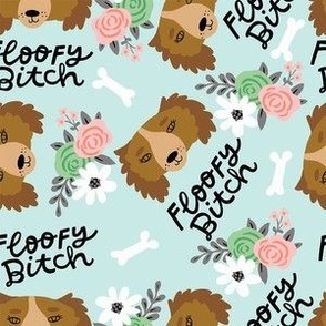 Dog- Floofy Bitch