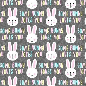 Some Bunny Loves You - easter bunny - Multi pastel on grey - LAD20