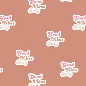 Good vibes only seventies retro style affirmation quote text design coral peach pink girls