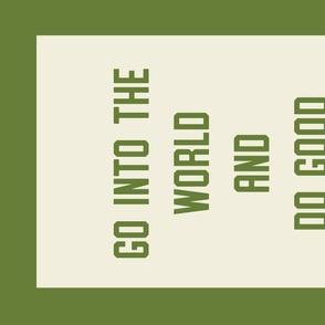 """""""Good"""" Banner in Collegiate Green"""