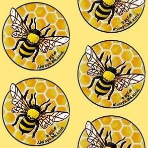 Always bee kind light yellow
