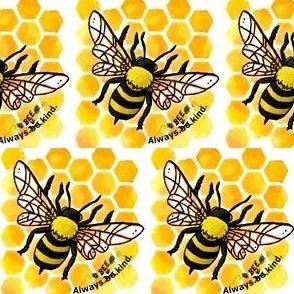 Always bee kind honeycomb