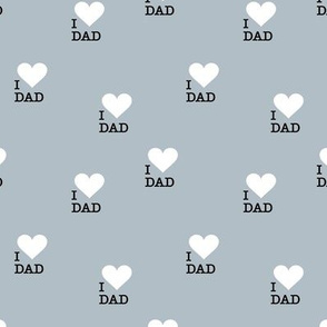 I love dad father's day hearts and typography text design cool blue