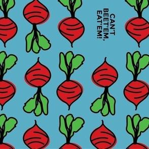 Can't beet'em, eat'em! - tea towel (larger beet) turquoise