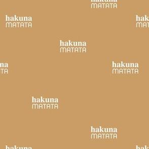 Hakuna Matata seize the day positive vibes sweet boho nursery text quote typography design cinnamon yellow brown