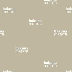 Hakuna Matata seize the day positive vibes sweet boho nursery text quote typography design mist green gray