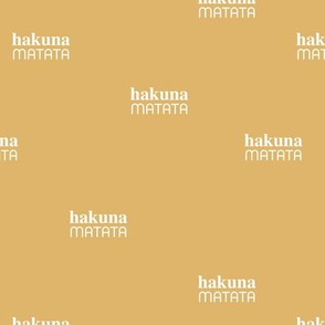 Hakuna Matata seize the day positive vibes sweet boho nursery text quote typography design ochre yellow white