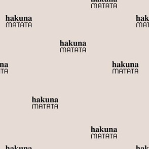 Hakuna Matata seize the day positive vibes sweet boho nursery text quote typography design ivory beige black
