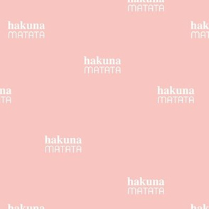 Hakuna Matata seize the day positive vibes sweet boho nursery text quote typography design blossom pink