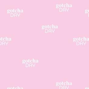 Happy gotcha day sweet boho minimal style pet adoption text design typography adopt don't stop print pink white
