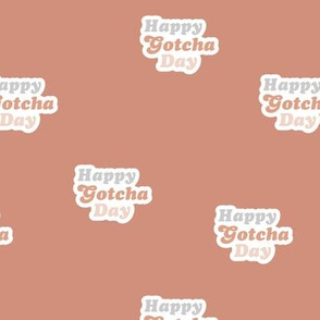 Groovy retro style happy gotcha day text design seventies boho typography pet adoption neutral sienna moody coral stone red