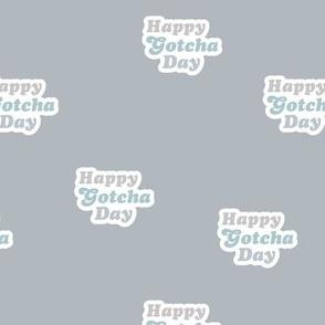Groovy retro style happy gotcha day text design seventies boho typography pet adoption gray blue boys