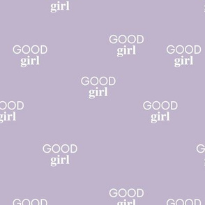 Good girl - sweet minimalist dogs and cats design for pet lovers text saying lilac lavender girls