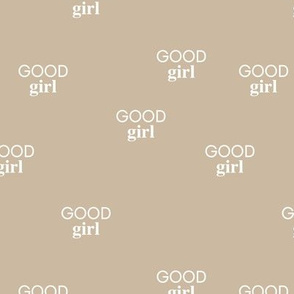 Good girl - sweet minimalist dogs and cats design for pet lovers text saying sand beige  girls