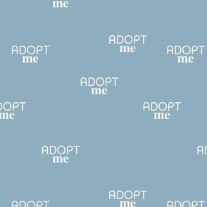 Adopt me - minimal text design for shelter animals that are up for adoption cool blue boys