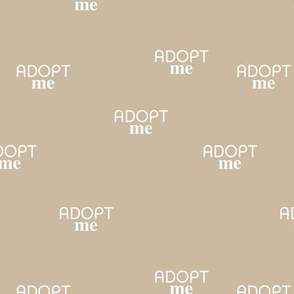 Adopt me - minimal text design for shelter animals that are up for adoption beige sand neutral