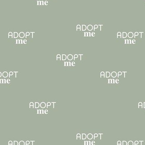 Adopt me - minimal text design for shelter animals that are up for adoption sage mist green neutral