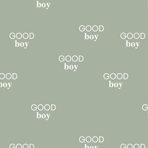 Good boy - sweet minimalist dogs and cats design for pet lovers positive vibes text boys olive green