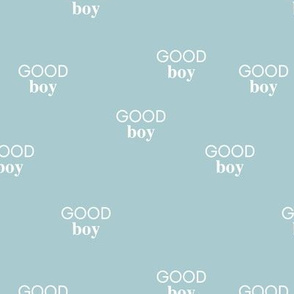 Good boy - sweet minimalist dogs and cats design for pet lovers positive vibes text boys soft pastel baby blue