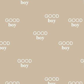 Good boy - sweet minimalist dogs and cats design for pet lovers positive vibes text boys soft beige latte ginger