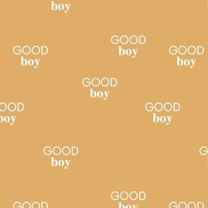 Good boy - sweet minimalist dogs and cats design for pet lovers positive vibes text boys ochre yellow camel neutral