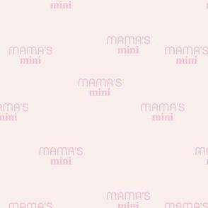 Mama's Mini - dog mom text design funny animal lovers saying on fabric pink on blush