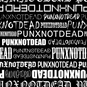 Punx not dead Lettering White and Black Medium scale Non directional