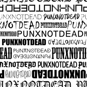 Punx not dead Lettering Black and White Medium scale Non directional