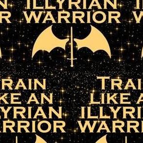 train like an illyrian warrior on black with stars