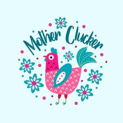 """Mother Clucker 6"""" Embroidery Hoop Design for Chicken Mom"""