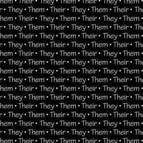 They, Them, Theirs   White on Black