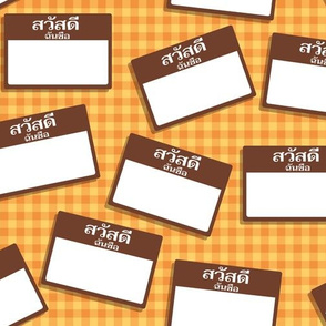 Scattered Thai 'hello my name is' nametags - brown on yellow-orange gingham