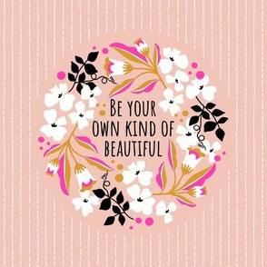 Be your own kind of beautiful / Embroidery template