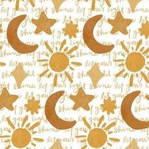 Let Your Light Shine, Sun, Moon, Stars