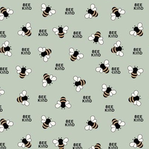 Bee kind little bees buzzing educate teach kindness text design sage green mint