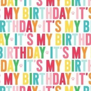 paws its my birthday rainbow UPPERcase