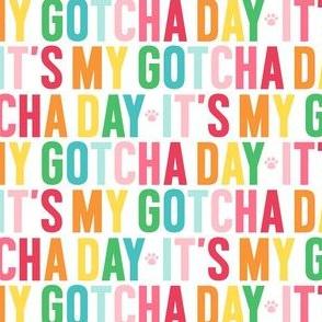 paws its my gotcha day rainbow UPPERcase