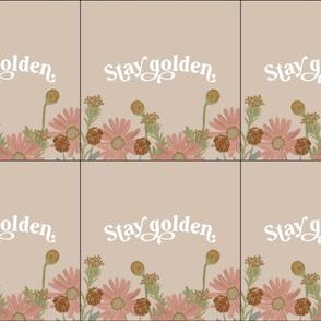 6 loveys: stay golden