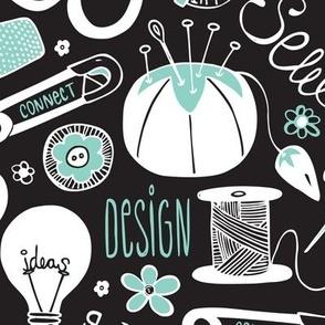 Design Sew Create - Sewing Typography Black White Aqua Large Scale