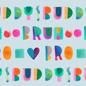 Buddy Bro Bruh
