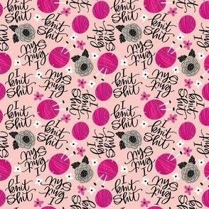 I Knit Shit Teeny 3x3 Pink