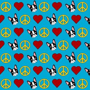 Peace, Love & Boston Terriers!